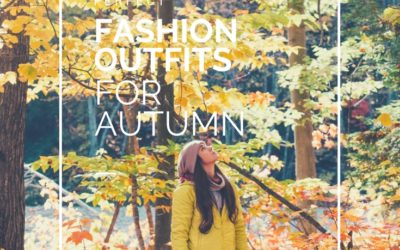 Perfect Fashion Outfits for Autumn to try now