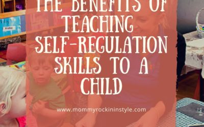 The Benefits Of Teaching Self-Regulation Skills To A Child
