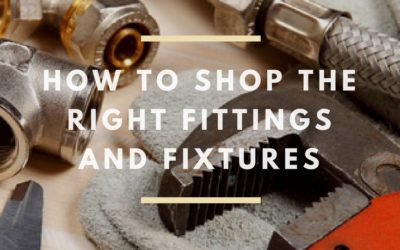 How To Shop The Right Fittings And Fixtures
