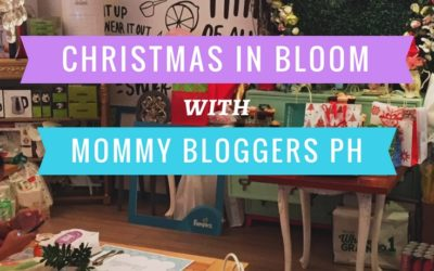 Christmas in Bloom with Mommy Bloggers Philippines