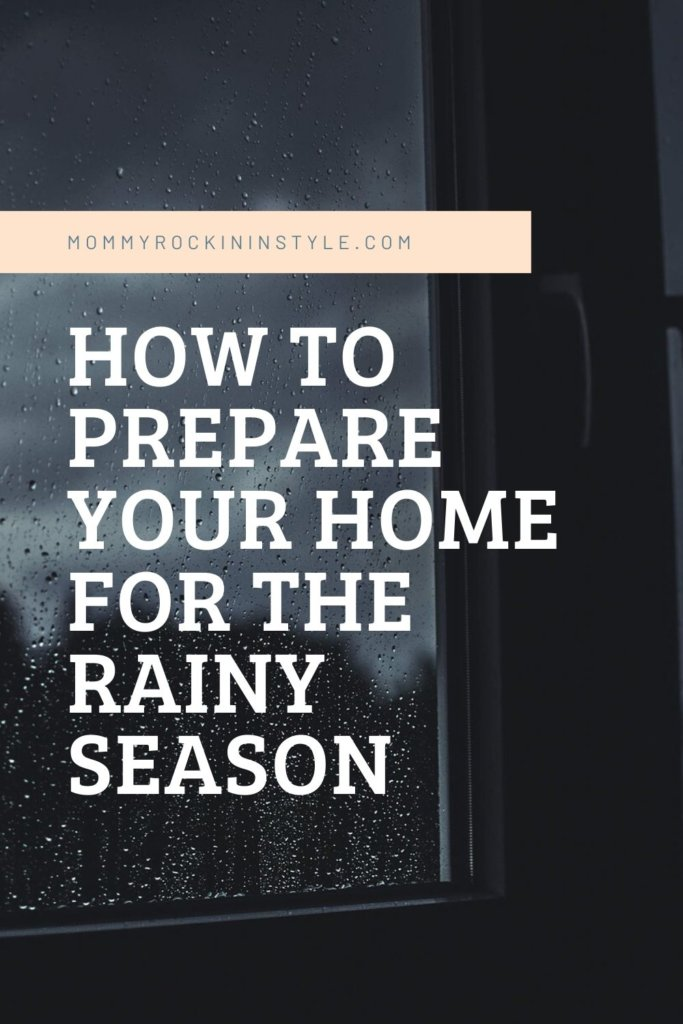 prepare your house rainy season mommy rockin in style beauty blogger philippines beauty bloggers philippines mommy bloggers ph mommy bloggers philippines